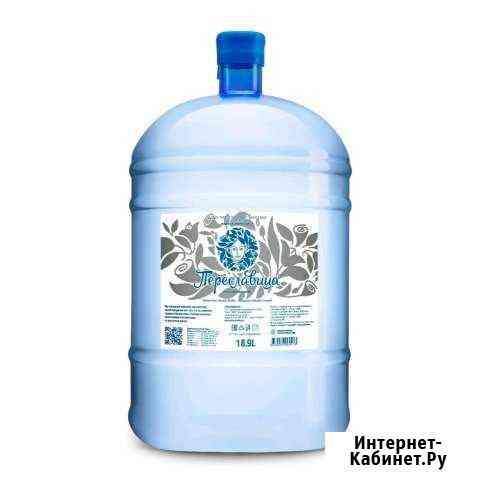 Доставка питьевой воды Премиум класса Переславица Ярославль